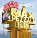Terraferma (Nuova edizione)/Max Pezzali