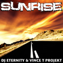 Sunrise/DJ Eternity & Vince T Projekt