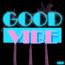 Good Vibe (feat. Cat)/Good Vibe Crew