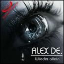Wieder allein/Alex De.
