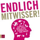 Endlich Mitwisser/Michael Dietz & Holger Wormer