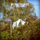 As Good As Easy/Morgenklang