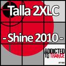 Shine 2010/Talla 2XLC