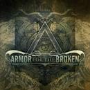 The Black Harvest/Armor For The Broken