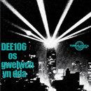 Os Gwelwch Yn Dda/DEE106