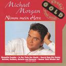 Nimm mein Herz/Michael Morgan