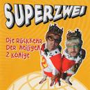 Die Rückkehr Der Heiligen 2 Könige/Superzwei