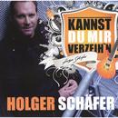 Kannst Du mir verzeih'n/Holger Schäfer
