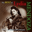 The Best of Lydia Mendoza/Lydia Mendoza