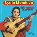 Mal Hombre/Lydia Mendoza
