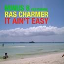 It Ain't Easy (feat. Ras Charmer)/Minus 8