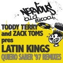 Quiero Saber/Todd Terry and Zack Toms pres Latin Kings