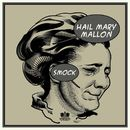Smock [Instrumental Version]/Hail Mary Mallon