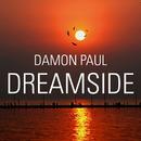 Dreamside/Damon Paul