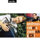 Ziemlich dicht/Andreas Rebers