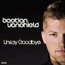 Unsay Goodbye/Bastian Van Shield