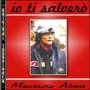 O.S.T. Io ti salverò/Maurizio Abeni