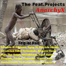 The Feat. Projects - Help for Haiti/AnarchyX