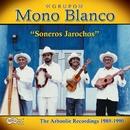 Soneros Jarochos/Grupo Mono Blanco