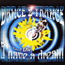 I Have A Dream/Dance 2 Trance