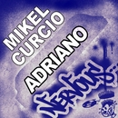 Adriano/Mikel Curcio