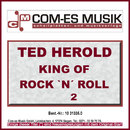 King Of Rock `n´ Roll (2)/Ted Herold