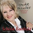 Schöne Bambola/Heike Schäfer