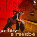 El irresistible/Juan D'Arienzo