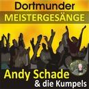Dortmunder Meistergesänge/Andy Schade & Die Kumpels