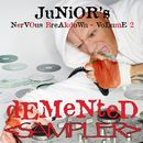 Demented - Junior's Nervous Breakdown 2 SAMPLER/Junior Vasquez