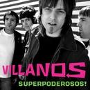 Superpoderosos/Villanos