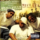 Neva Eva/Head Bussa (U.S. CD Single 16505)/Trillville/Lil' Scrappy