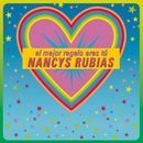 El mejor regalo eres tú (All I want for christmas is you)/Nancys Rubias