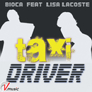 Taxi Driver/BIOCA feat. Lisa Lacoste