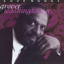 Love Songs/Grover Washington, Jr.