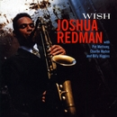 Wish/Joshua Redman