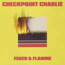 Feuer & Flamme/Checkpoint Charlie