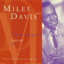Miles Davis - The Early Years/Miles Davis - The Early Years