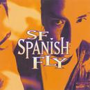 SF Spanish Fly/SF Spanish Fly