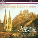 Robert Schumann, Gustav Jenner: Romantische Chormusik/Marburger Bachchor, Fritz Walther-Lindqvist, Wolfram Wehnert
