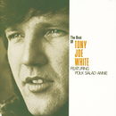 "The Best Of Tony Joe White featuring ""Polk Salad Annie""/Tony Joe White"