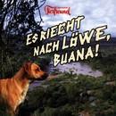 Es riecht nach Löwe, Buana/Der Kleine Tierfreund, Dietmar Wischmeyer