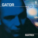 Matrix/Gator