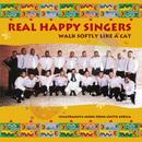 Walk Softly Like A Cat/Real Happy Singers