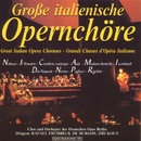 Grosse italienische Opernchöre/Chor und Orchester der Deutschen Oper Berlin, Rafael Frühbeck de Burgos