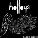 Make It Happen/Holloys