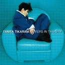 Lovers In The City/Tanita Tikaram