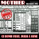 Mother/CJ Bomb feat. Julia & Rene