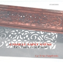 Camille Saint Saëns, Les Trios Avec Piano/Trio Daphnis