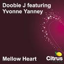 Mellow Heart/Doobie J feat. Yvonne Yanney